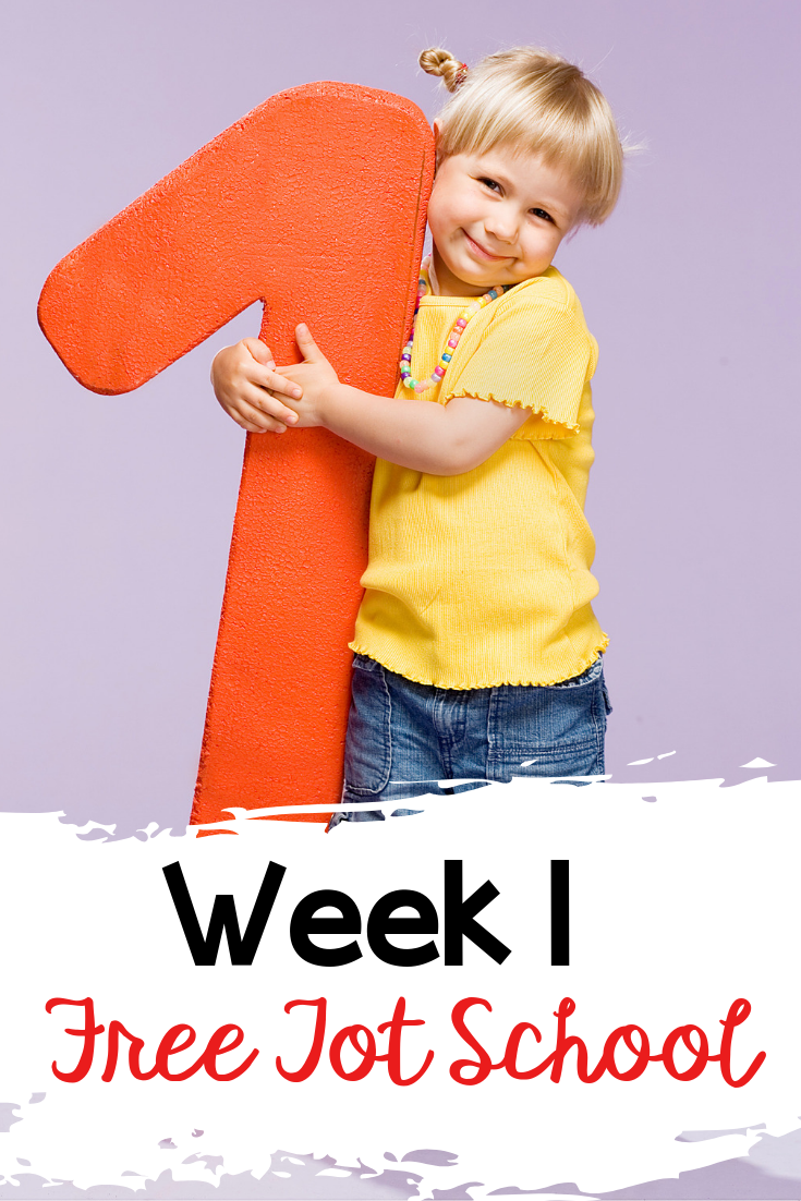 Week 1 Free Tot School. Lots of free printables and lessons for your toddler!